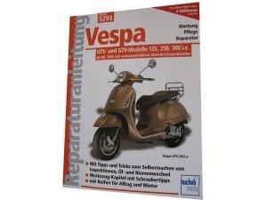 """Reparaturanleitung """"Vespa GTS- und GTV-Modelle 125, 250"""